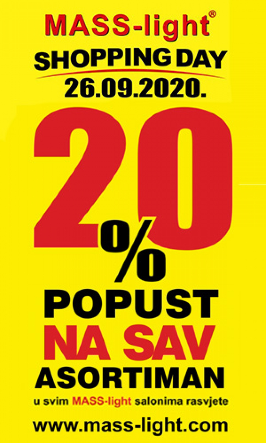 Shopping Day -20% Subota 26.09.2020. - Mass-light rasvjeta